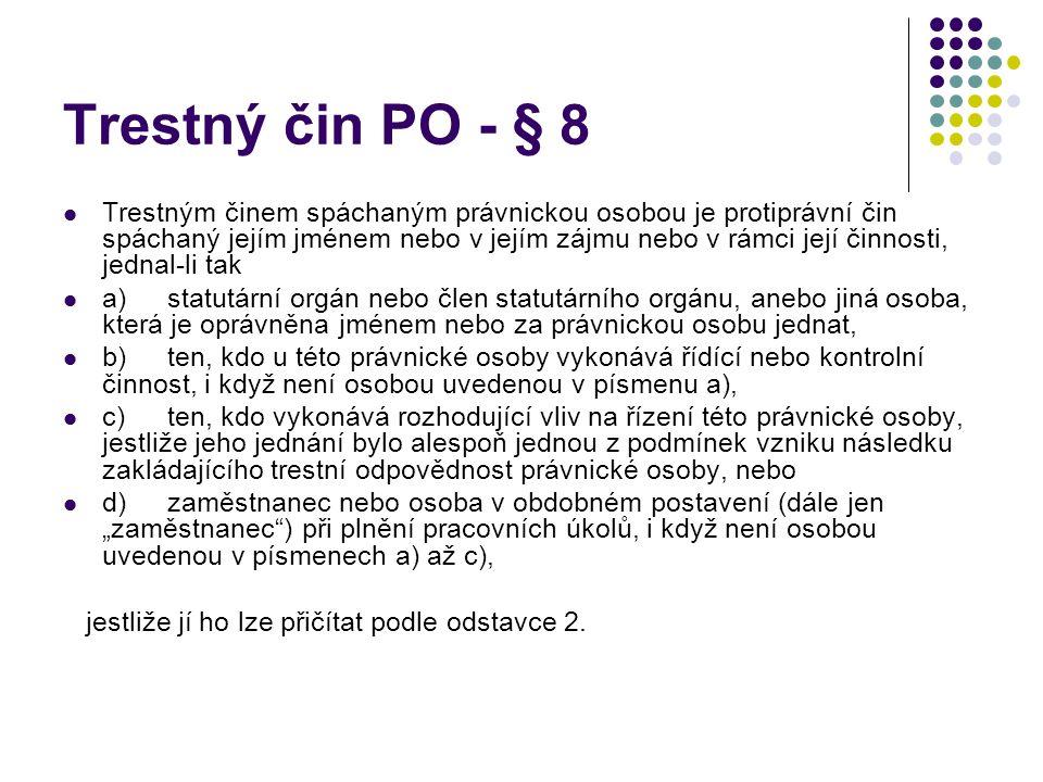 Trestný čin PO - § 8