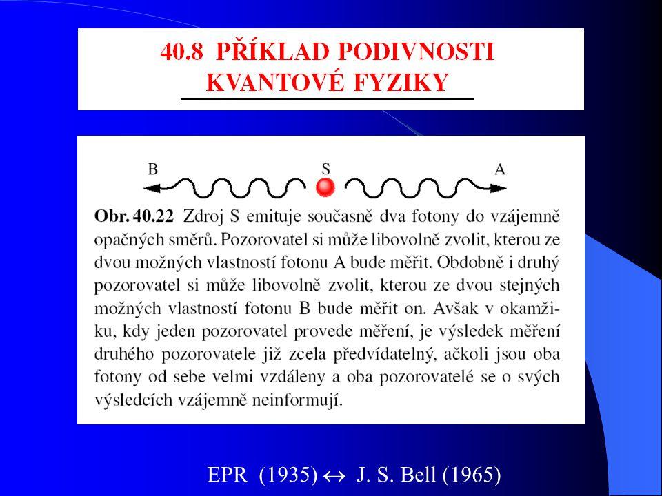 EPR (1935)  J. S. Bell (1965)