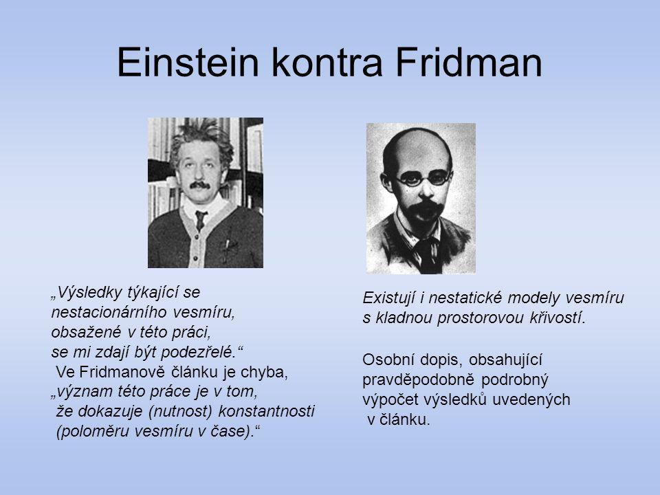 Einstein kontra Fridman