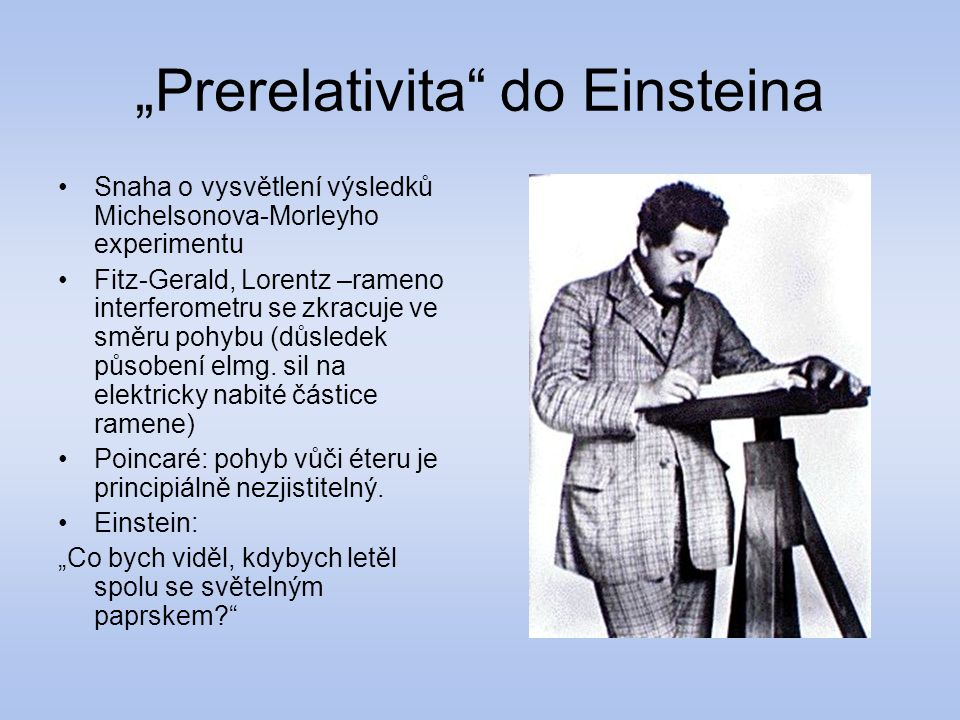 """Prerelativita do Einsteina"