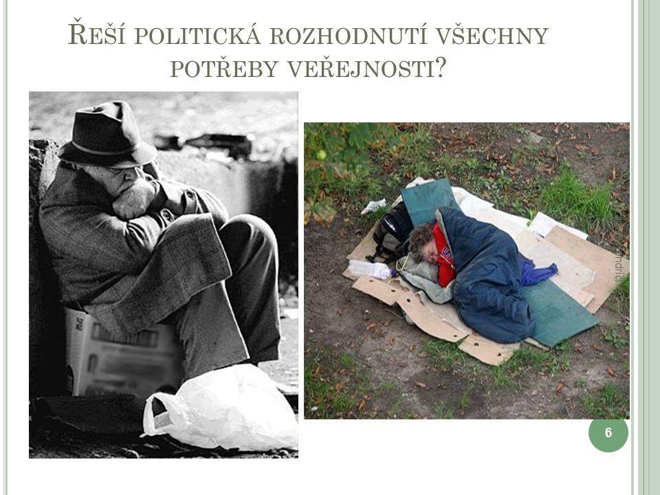 Řeší politická rozhodnutí všechny potřeby veřejnosti