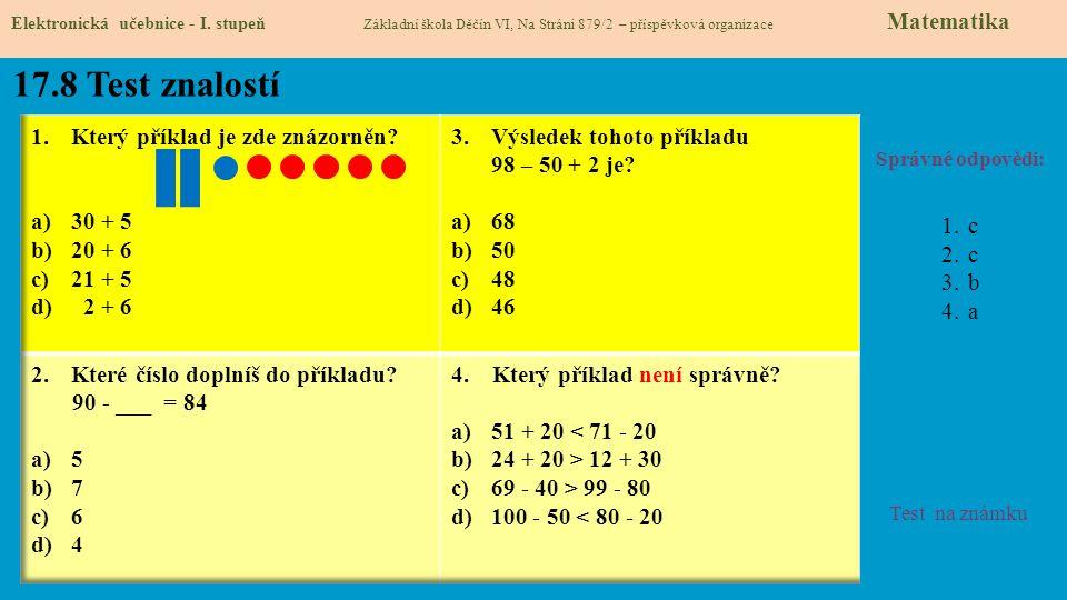 17.8 Test znalostí Který příklad je zde znázorněn 30 + 5 20 + 6