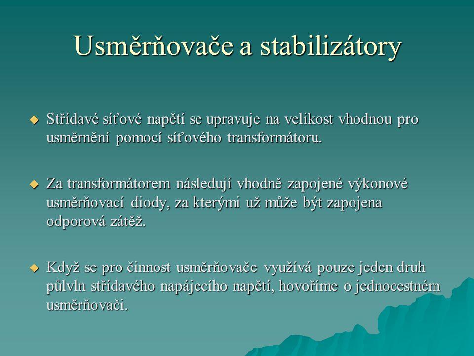 Usměrňovače a stabilizátory