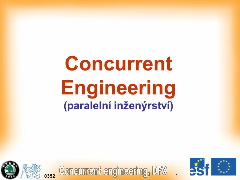 Concurrent Engineering (paralelní inženýrství)