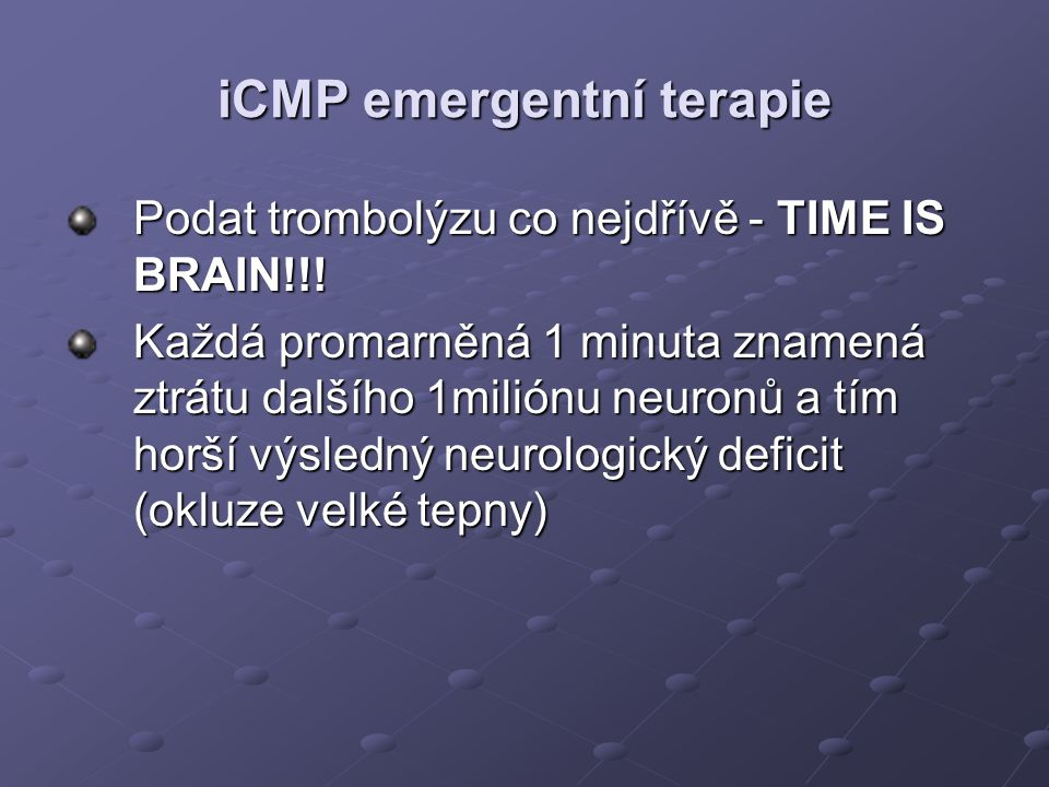 iCMP emergentní terapie