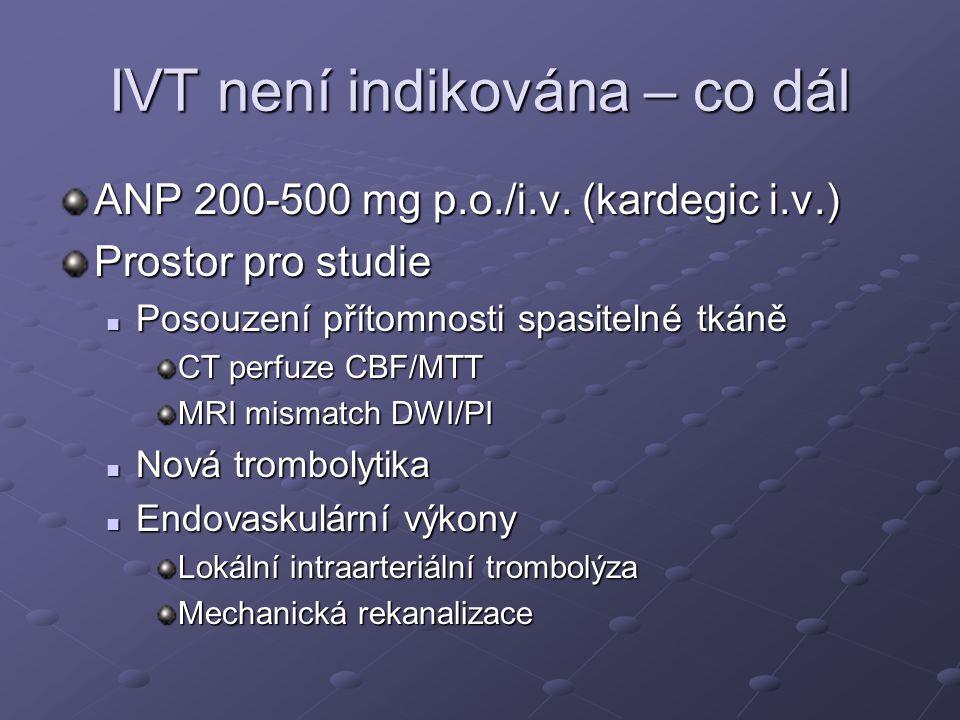 IVT není indikována – co dál