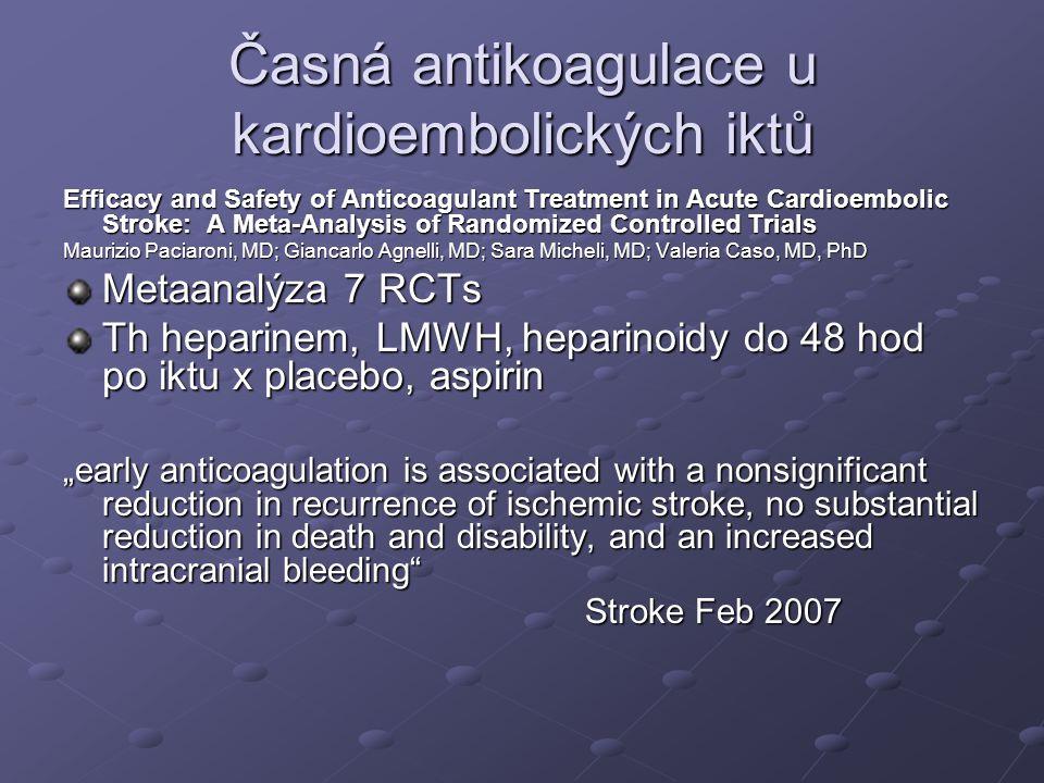 Časná antikoagulace u kardioembolických iktů