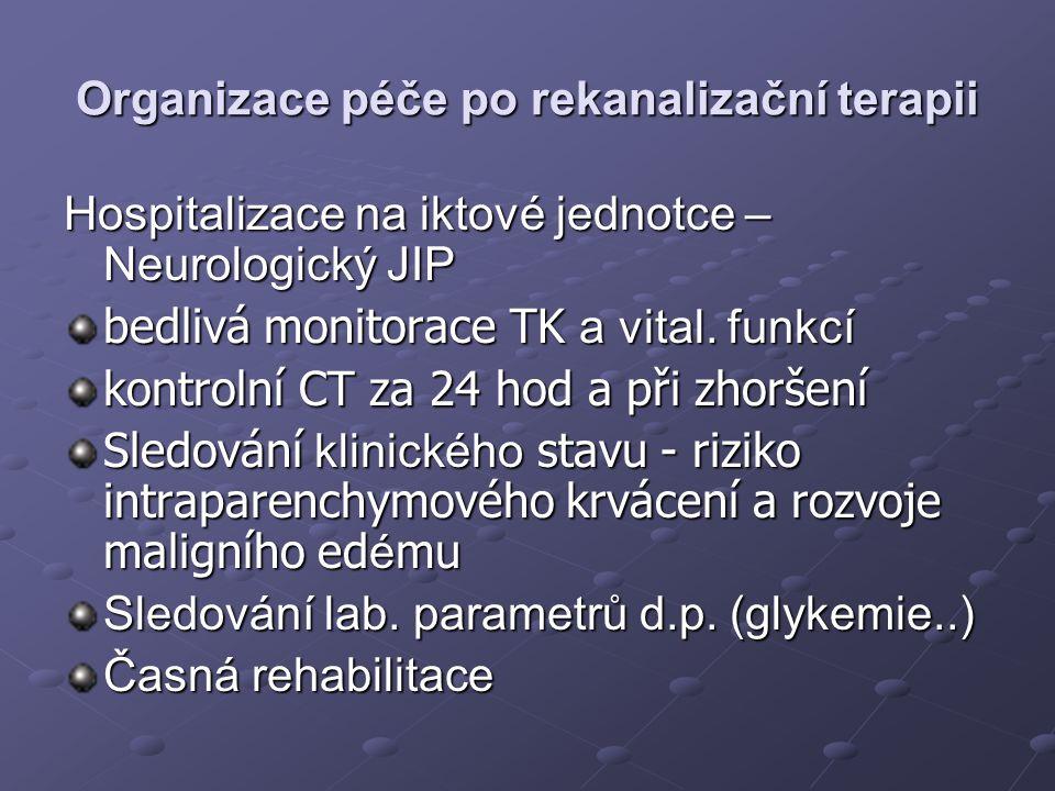 Organizace péče po rekanalizační terapii
