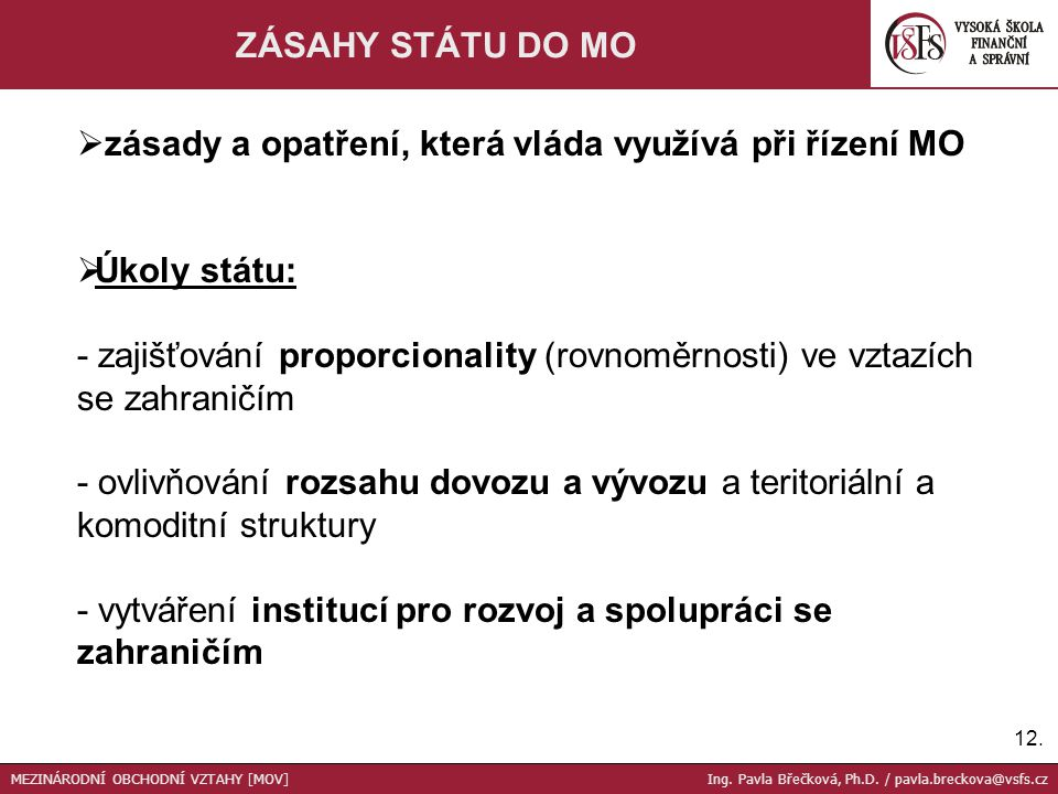 zásady a opatření, která vláda využívá při řízení MO