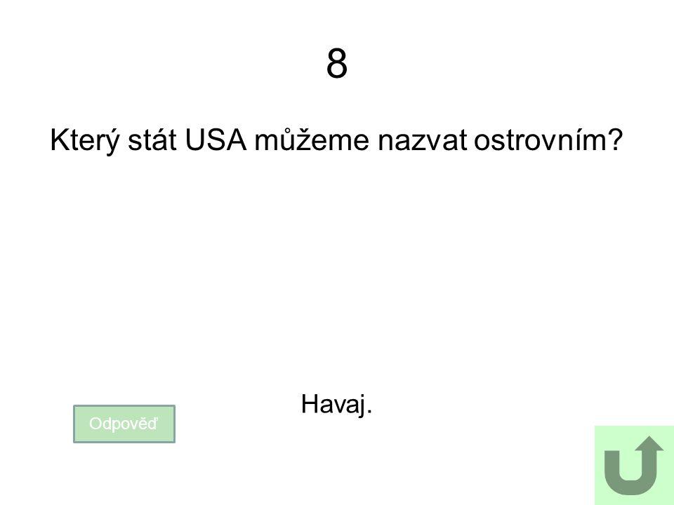 Který stát USA můžeme nazvat ostrovním