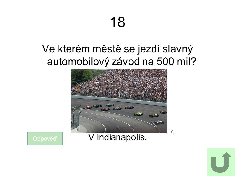 Ve kterém městě se jezdí slavný automobilový závod na 500 mil