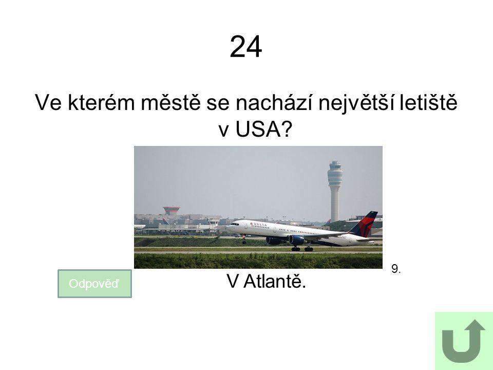 Ve kterém městě se nachází největší letiště v USA
