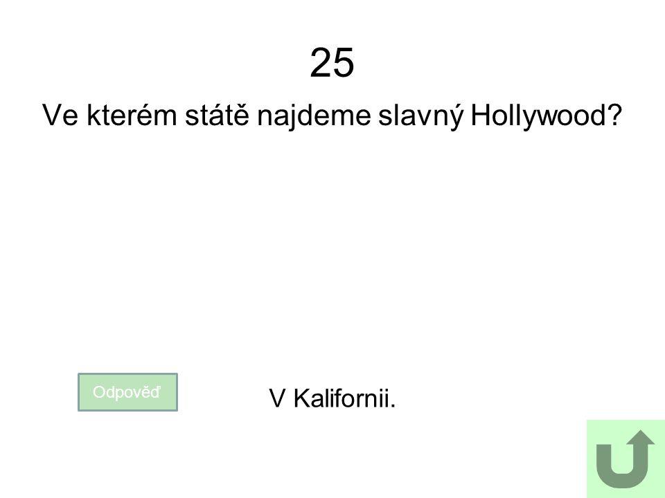 Ve kterém státě najdeme slavný Hollywood