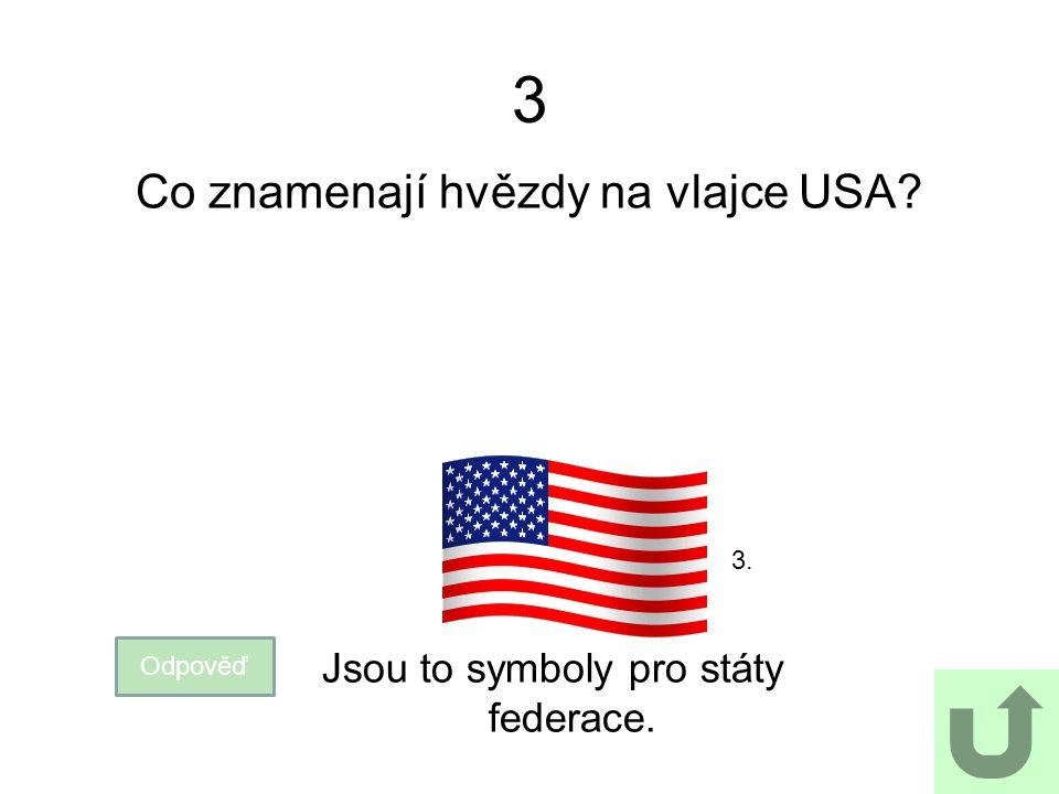 3 Co znamenají hvězdy na vlajce USA