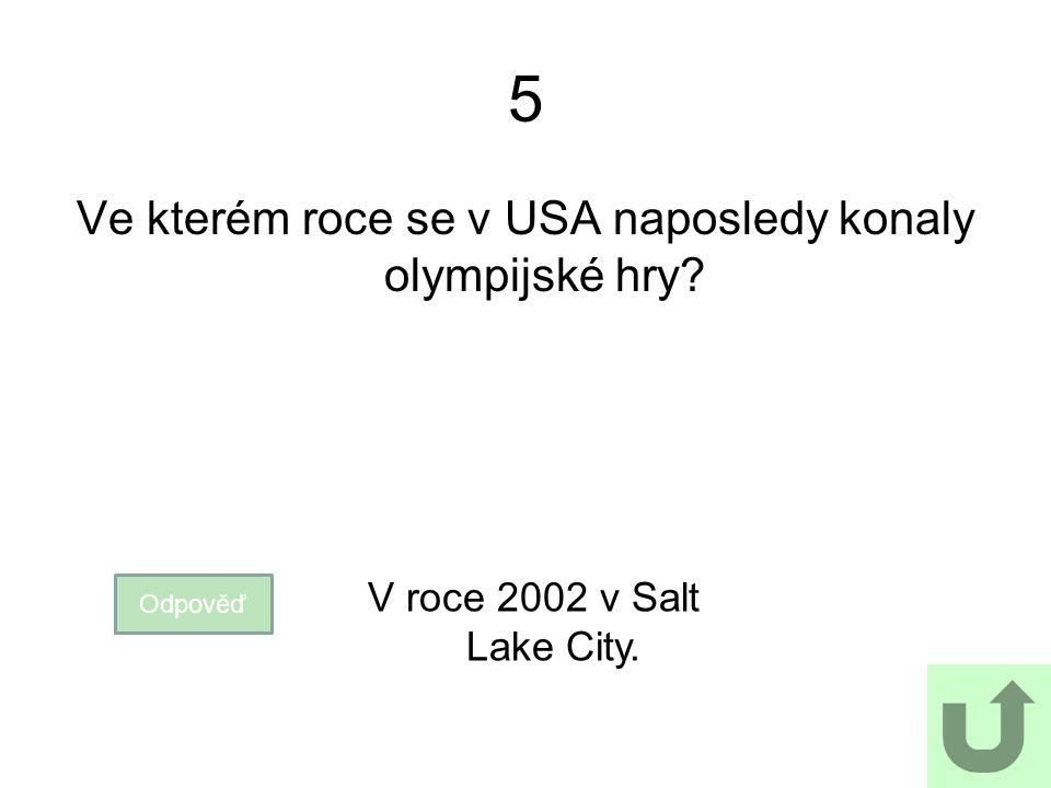 Ve kterém roce se v USA naposledy konaly olympijské hry
