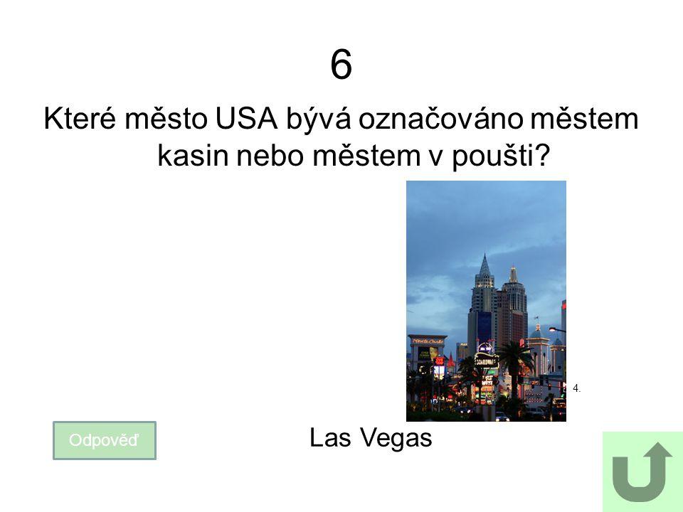 Které město USA bývá označováno městem kasin nebo městem v poušti