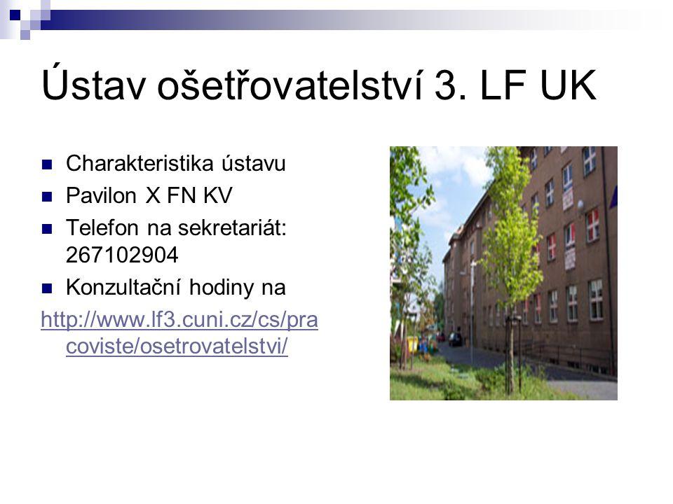 Ústav ošetřovatelství 3. LF UK