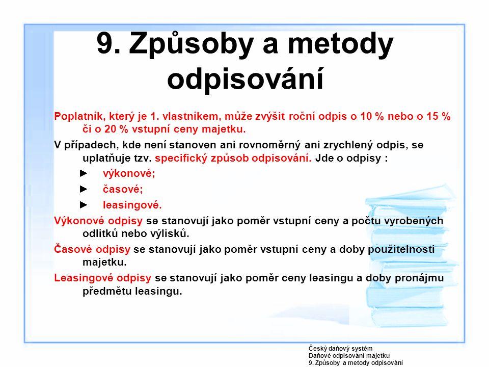 9. Způsoby a metody odpisování