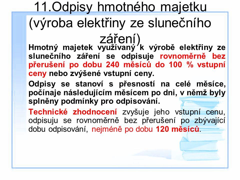 11.Odpisy hmotného majetku (výroba elektřiny ze slunečního záření)