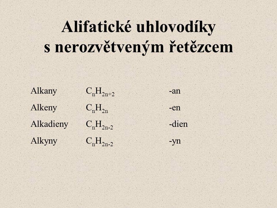 Alifatické uhlovodíky s nerozvětveným řetězcem