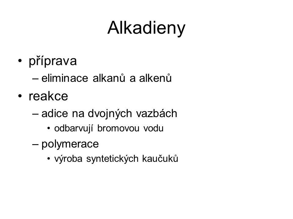 Alkadieny příprava reakce eliminace alkanů a alkenů