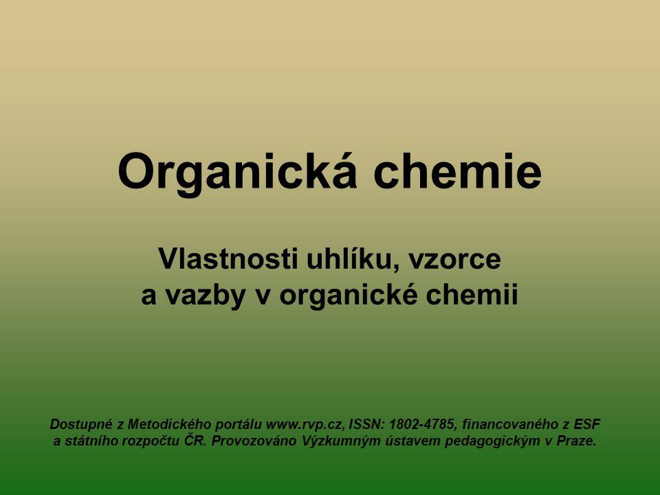Vlastnosti uhlíku, vzorce a vazby v organické chemii