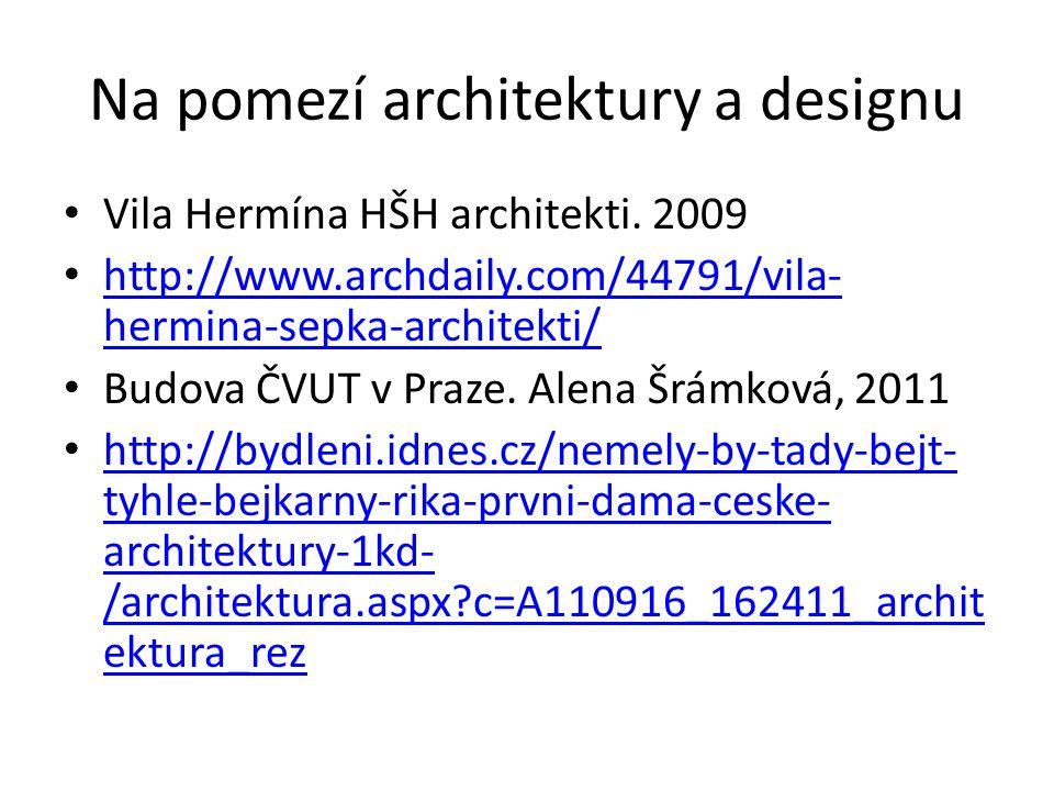 Na pomezí architektury a designu