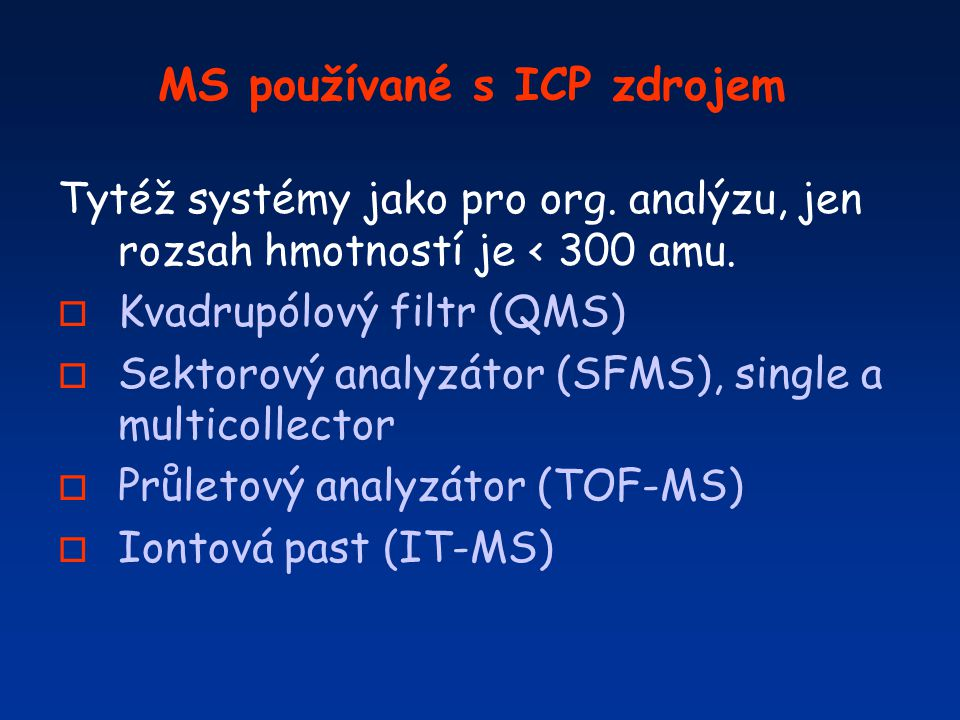 MS používané s ICP zdrojem