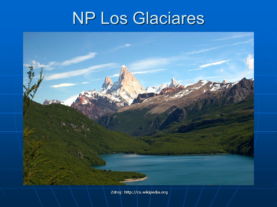 NP Los Glaciares Zdroj: http://cs.wikipedia.org