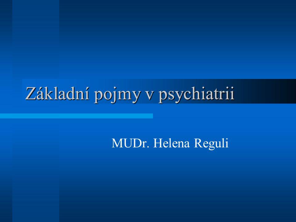 Základní pojmy v psychiatrii
