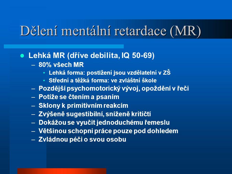Dělení mentální retardace (MR)