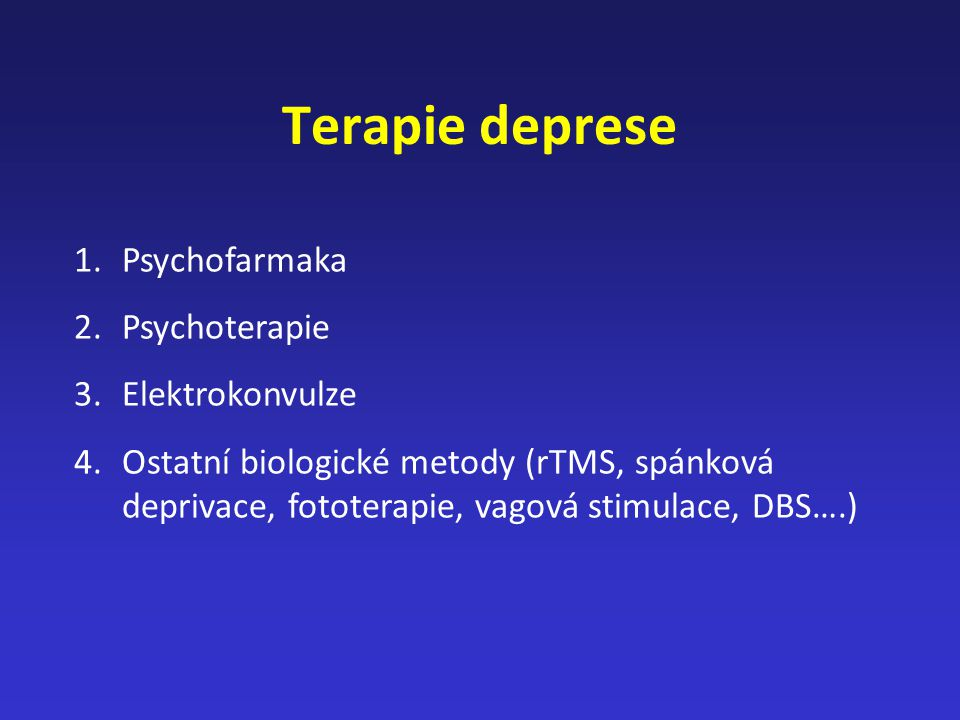 Terapie deprese Psychofarmaka Psychoterapie Elektrokonvulze