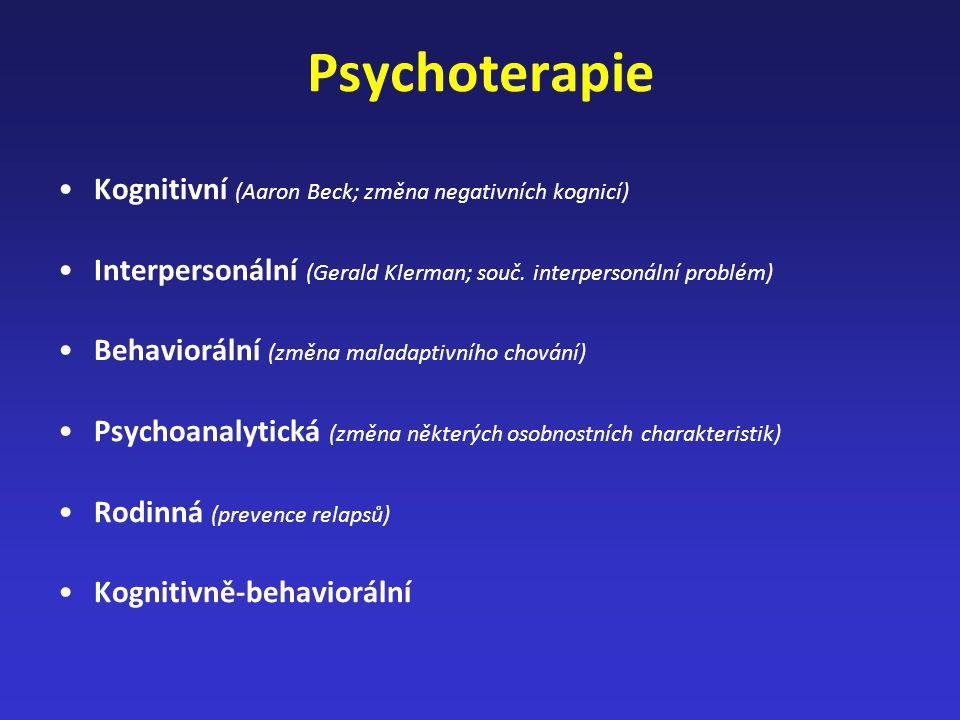 Psychoterapie Kognitivní (Aaron Beck; změna negativních kognicí)
