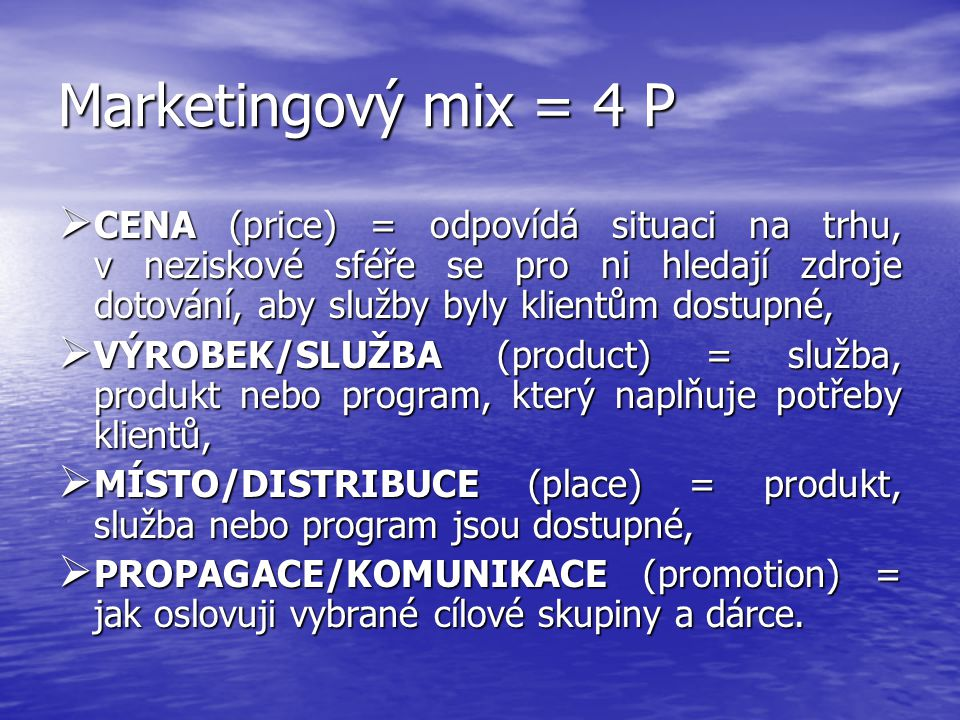 Marketingový mix = 4 P