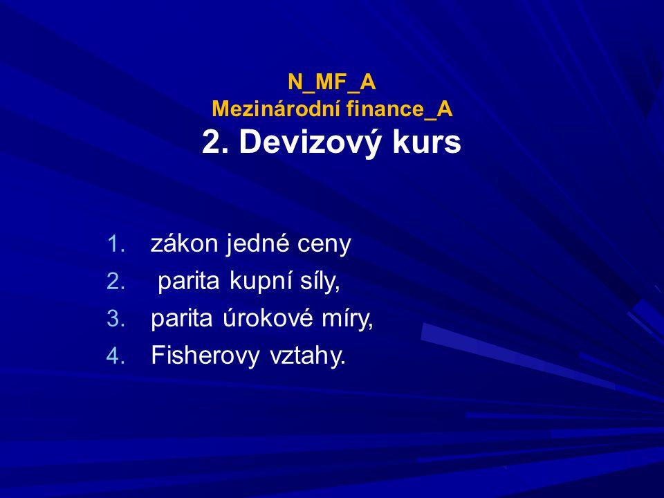 N_MF_A Mezinárodní finance_A 2. Devizový kurs