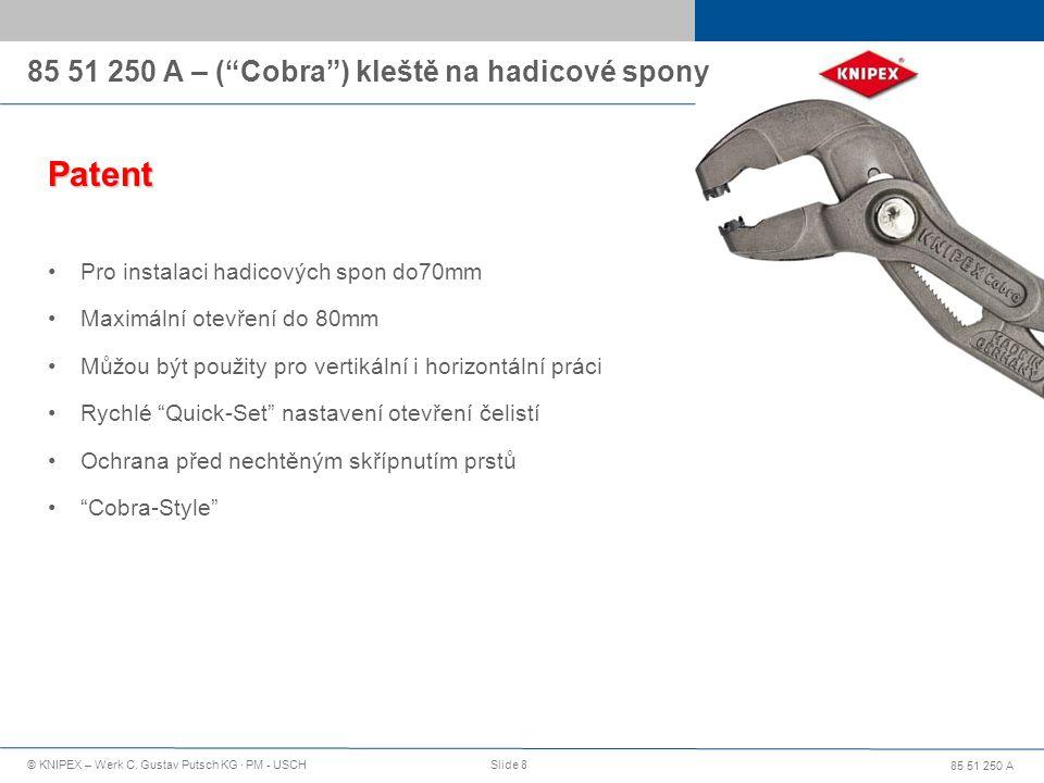 85 51 250 A – ( Cobra ) kleště na hadicové spony