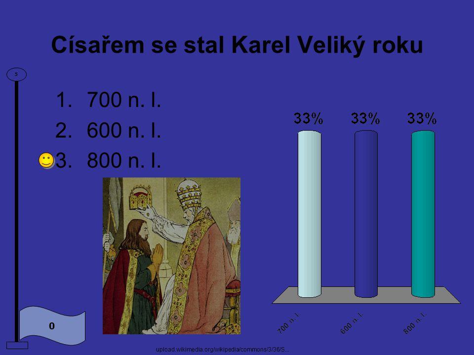 Císařem se stal Karel Veliký roku