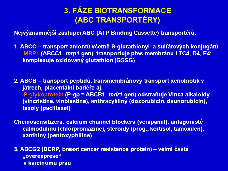 3. FÁZE BIOTRANSFORMACE (ABC TRANSPORTÉRY)