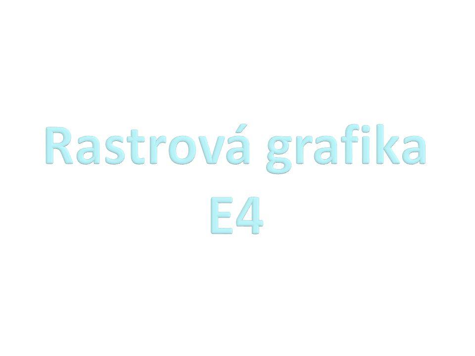 Rastrová grafika E4