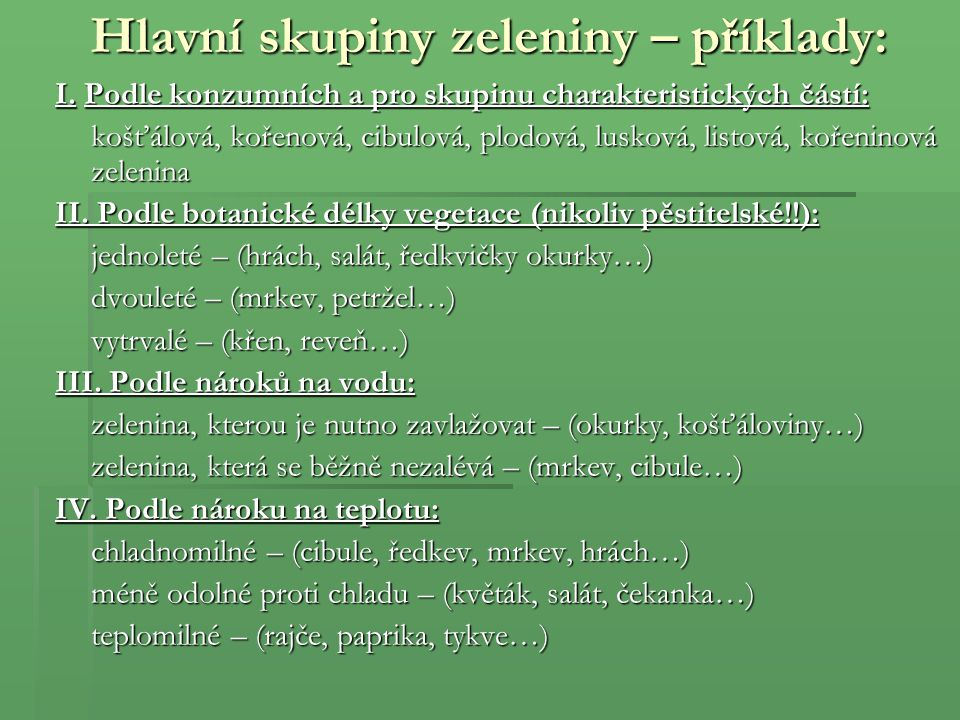 Hlavní skupiny zeleniny – příklady: