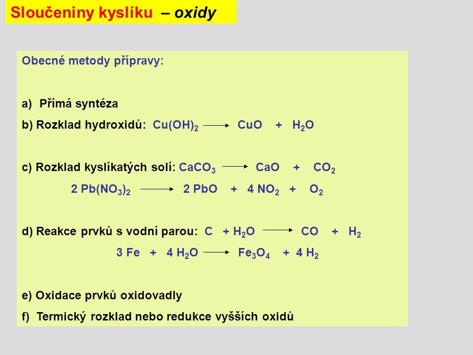 Sloučeniny kyslíku – oxidy