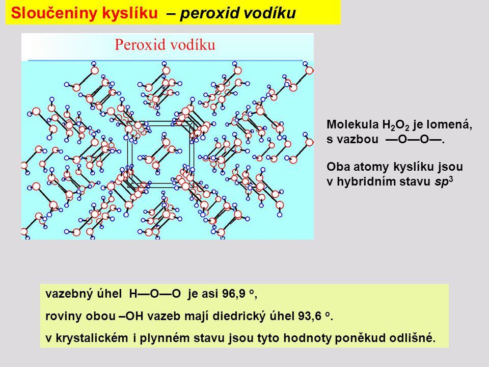 Sloučeniny kyslíku – peroxid vodíku