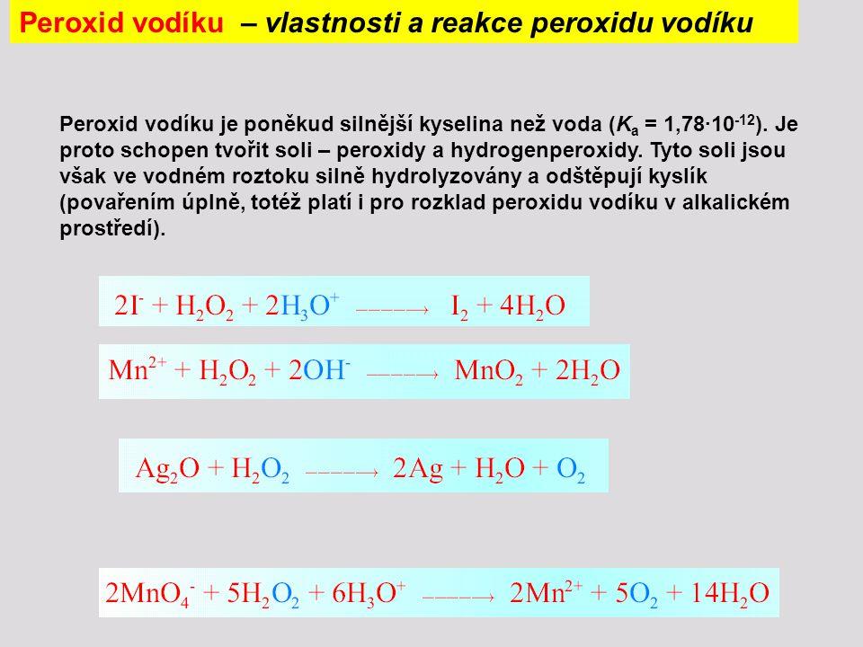 Peroxid vodíku – vlastnosti a reakce peroxidu vodíku