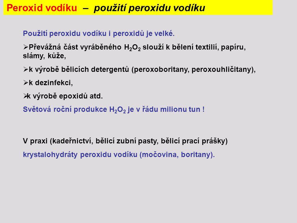 Peroxid vodíku – použití peroxidu vodíku