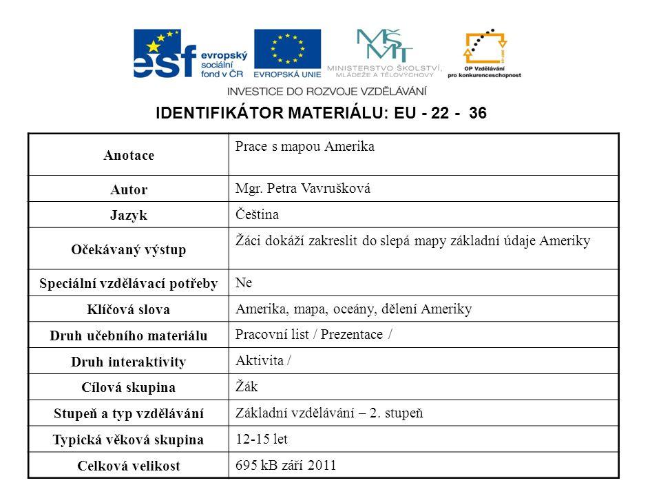 Identifikátor materiálu: EU - 22 - 36