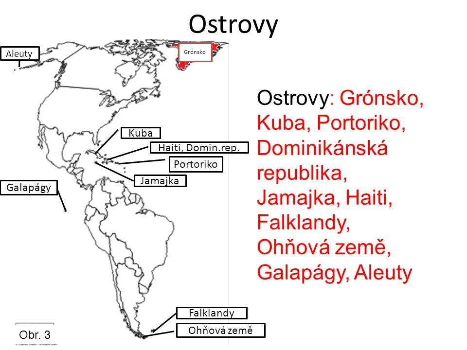 Ostrovy Grónsko. Aleuty. Ostrovy: Grónsko, Kuba, Portoriko, Dominikánská republika, Jamajka, Haiti, Falklandy, Ohňová země, Galapágy, Aleuty.