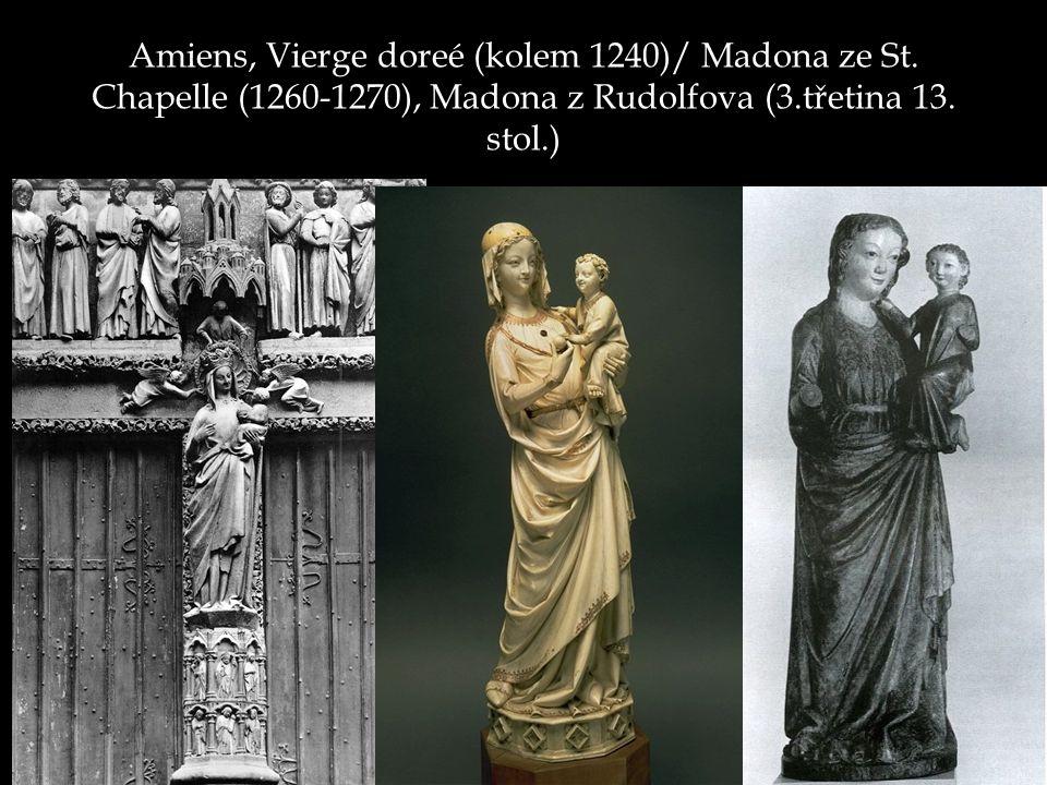 Amiens, Vierge doreé (kolem 1240)/ Madona ze St