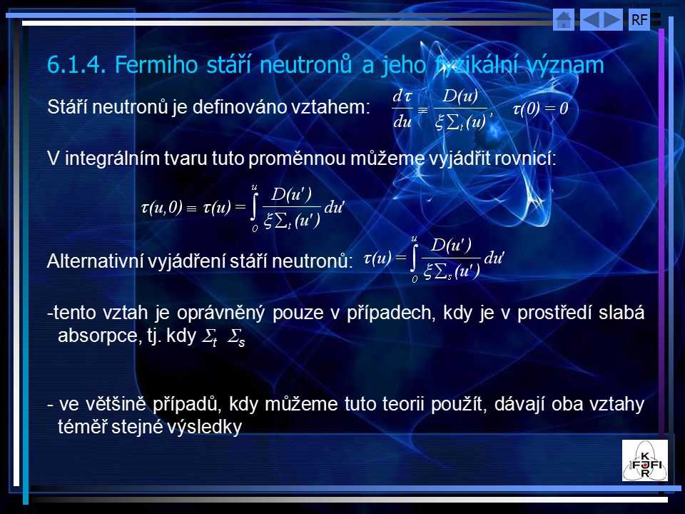 6.1.4. Fermiho stáří neutronů a jeho fyzikální význam