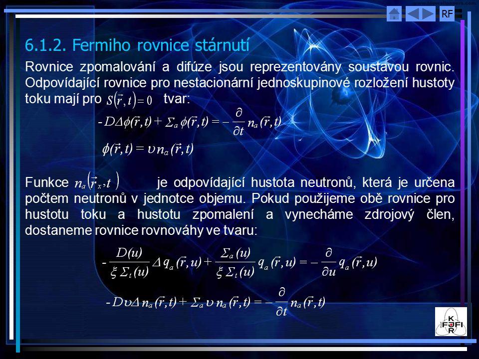 6.1.2. Fermiho rovnice stárnutí