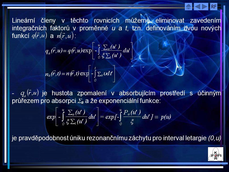 Lineární členy v těchto rovnicích můžeme eliminovat zavedením integračních faktorů v proměnné u a t, tzn. definováním dvou nových funkcí a :
